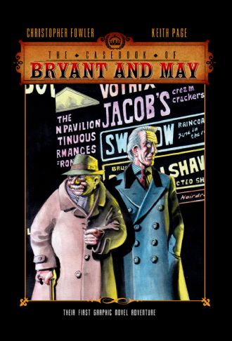 The Casebook of BRYANT & MAY The Soho Devil [hc] by Christopher Fowler
